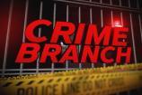 Crime Branch: ભૂતપૂર્વ પત્ની સાથેના અંગતપળના ફોટા કર્યા વાયરલ